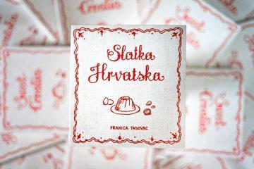 Slatka Hrvatska – kuharica koja čuva okuse tradicionalnih hrvatskih slastica